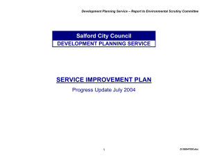 SERVICE IMPROVEMENT PLAN Salford City Council DEVELOPMENT PLANNING SERVICE
