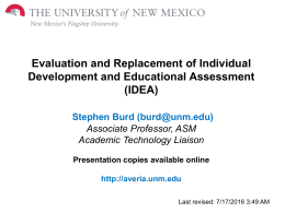 Evaluation and Replacement of Individual Development and Educational Assessment (IDEA) Stephen Burd ()