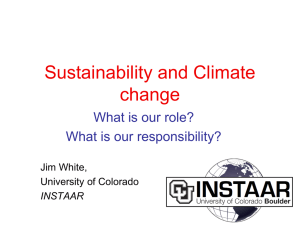 Sustainability and Climate change What is our role? What is our responsibility?
