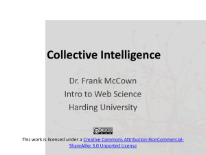 Collective Intelligence Dr. Frank McCown Intro to Web Science Harding University