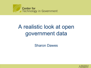 A realistic look at open government data Sharon Dawes