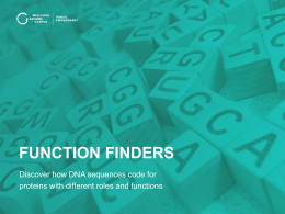 FUNCTION FINDERS Discover how DNA sequences code for yourgenome.org