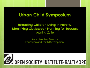 Urban Child Symposium Educating Children Living in Poverty: April 7, 2016