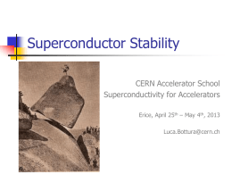 Superconductor Stability CERN Accelerator School Superconductivity for Accelerators Erice, April 25