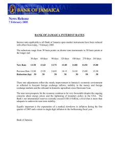 News Release 7 February 2005 BANK OF JAMAICA INTEREST RATES