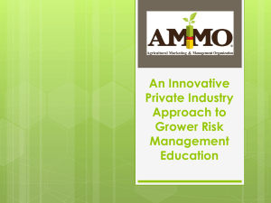 An Innovative Private Industry Approach to Grower Risk