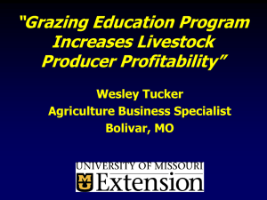 """Grazing Education Program Increases Livestock Producer Profitability"" Wesley Tucker"