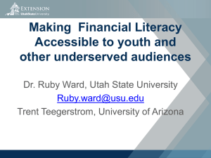 Making  Financial Literacy Accessible to youth and other underserved audiences