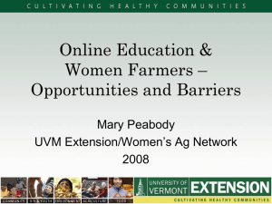 Online Education & Women Farmers – Opportunities and Barriers Mary Peabody