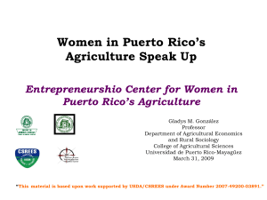 Women in Puerto Rico's Agriculture Speak Up Entrepreneurshio Center for Women in