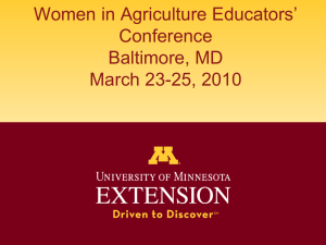 Women in Agriculture Educators' Conference Baltimore, MD March 23-25, 2010