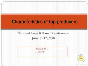 Characteristics of top producers National Farm & Ranch Conference June 13-17, 2010