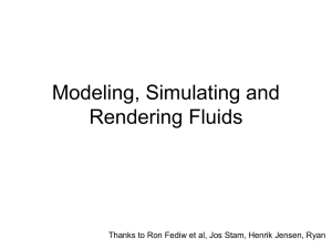 Modeling, Simulating and Rendering Fluids
