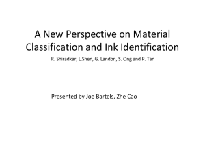 A New Perspective on Material Classification and Ink Identification