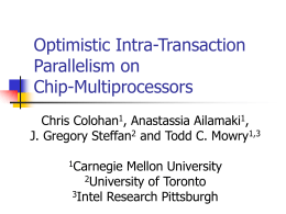 Optimistic Intra-Transaction Parallelism on Chip-Multiprocessors