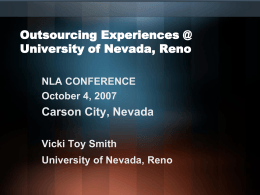Outsourcing Experiences @ University of Nevada, Reno Carson City, Nevada NLA CONFERENCE