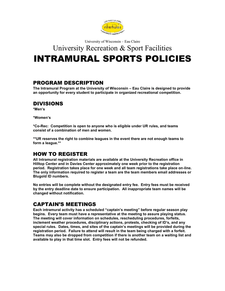 INTRAMURAL SPORTS POLICIES University Recreation &