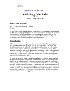 Introduction to Policy Studies POL 102 Cluster Requirement: 4B