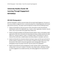 University Studies Cluster 5B: Learning Through Engagement RATIONALE DES 481 Photography 5