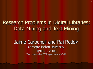 Research Problems in Digital Libraries: Data Mining and Text Mining