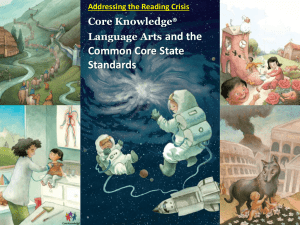 and the Common Core State Standards Core Knowledge®