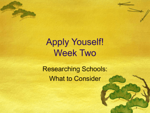 Apply Youself! Week Two Researching Schools: What to Consider