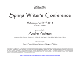 Spring  Writer's  Conference  Andre Aciman Saturday, April 14