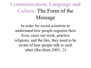 Communication, Language and Culture: The Form of the Message