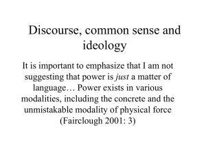 Discourse, common sense and ideology
