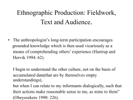 . Ethnographic Production: Fieldwork, Text and Audience