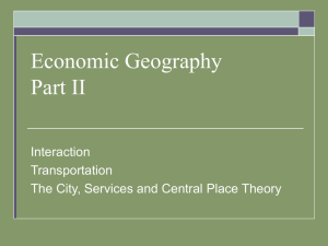 Economic Geography Part II Interaction Transportation