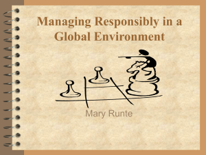 Managing Responsibly in a Global Environment Mary Runte