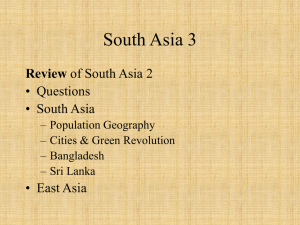 South Asia 3 Review • Questions • South Asia