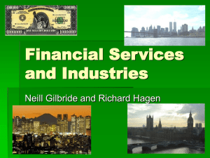 Financial Services and Industries Neill Gilbride and Richard Hagen