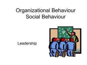 Organizational Behaviour Social Behaviour Leadership