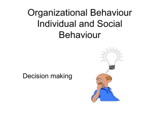 Organizational Behaviour Individual and Social Behaviour Decision making