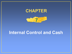 7 Internal Control and Cash CHAPTER