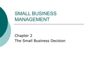 SMALL BUSINESS MANAGEMENT Chapter 2 The Small Business Decision