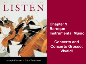 Chapter 9 Baroque Instrumental Music Concerto and