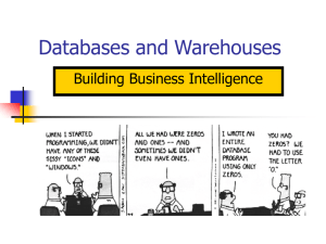 Databases and Warehouses Building Business Intelligence