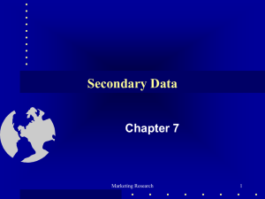 Secondary Data Chapter 7 Marketing Research 1