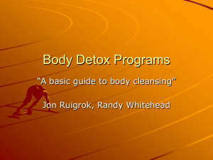 "Body Detox Programs ""A basic guide to body cleansing"""