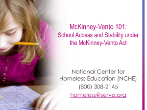 McKinney-Vento 101: School Access and Stability under the McKinney-Vento Act National Center for