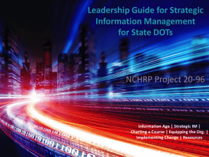 Leadership Guide for Strategic Information Management for State DOTs NCHRP Project 20-96