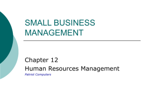 SMALL BUSINESS MANAGEMENT Chapter 12 Human Resources Management