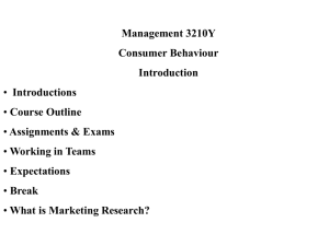 Management 3210Y Consumer Behaviour Introduction Introductions