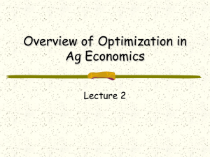 Overview of Optimization in Ag Economics Lecture 2