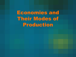 Economies and Their Modes of Production