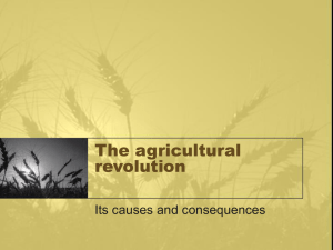 The agricultural revolution Its causes and consequences