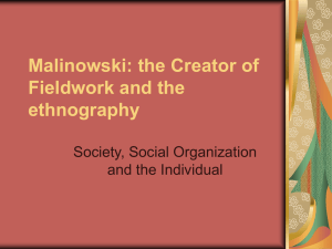 Malinowski: the Creator of Fieldwork and the ethnography Society, Social Organization